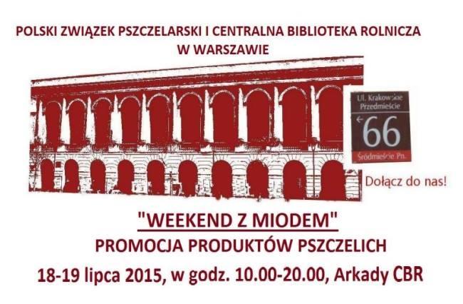 Weekend z Miodem